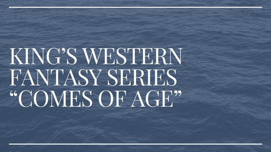 Content king s western fantasy series  comes of age