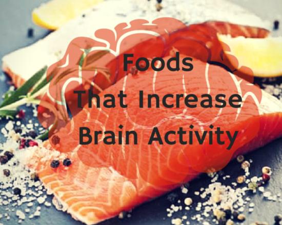 Content foods that increasebrain activity