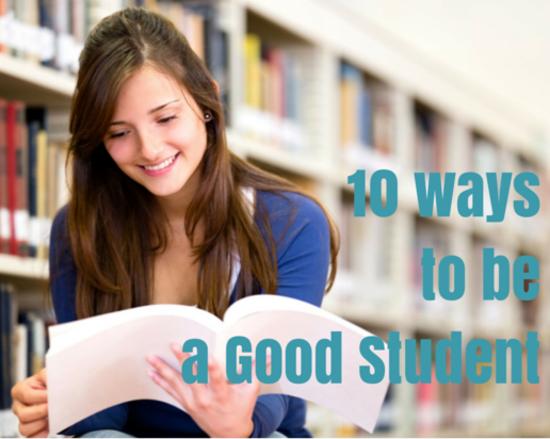 Content 10 waysto bea good student