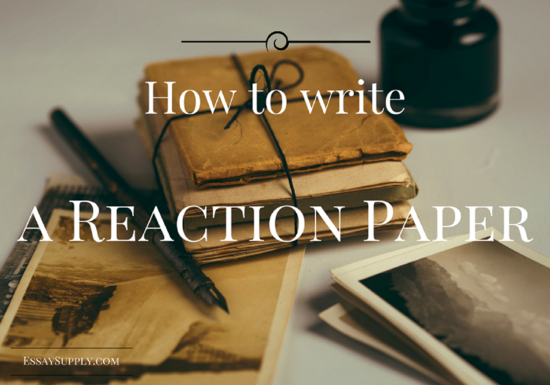 Content how to write a reaction paper